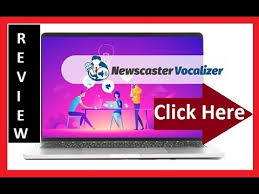 Newscaster Vocalizer