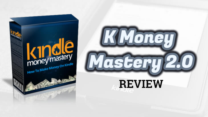 k money mastery 2.0 review